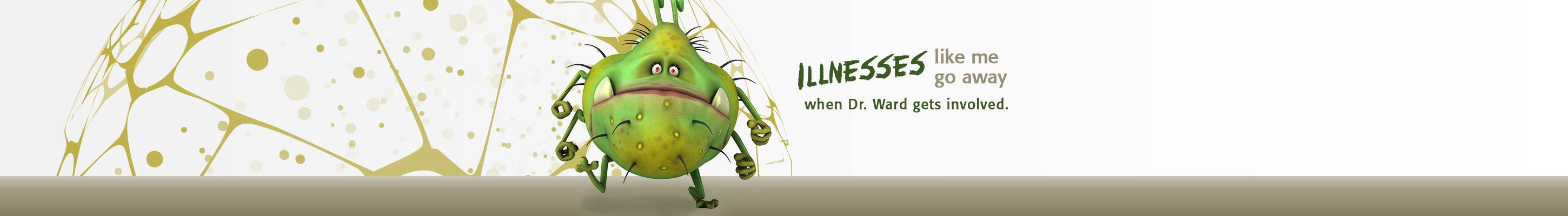 Illnesses Go Away When Dr. Ward Gets Involved