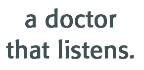 a doctor who listens